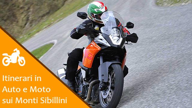 Sibillini Auto e Moto Tour - Itinerari e percorsi in moto e auto sui Monti Sibillini